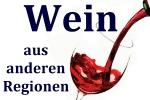Wein andere Region